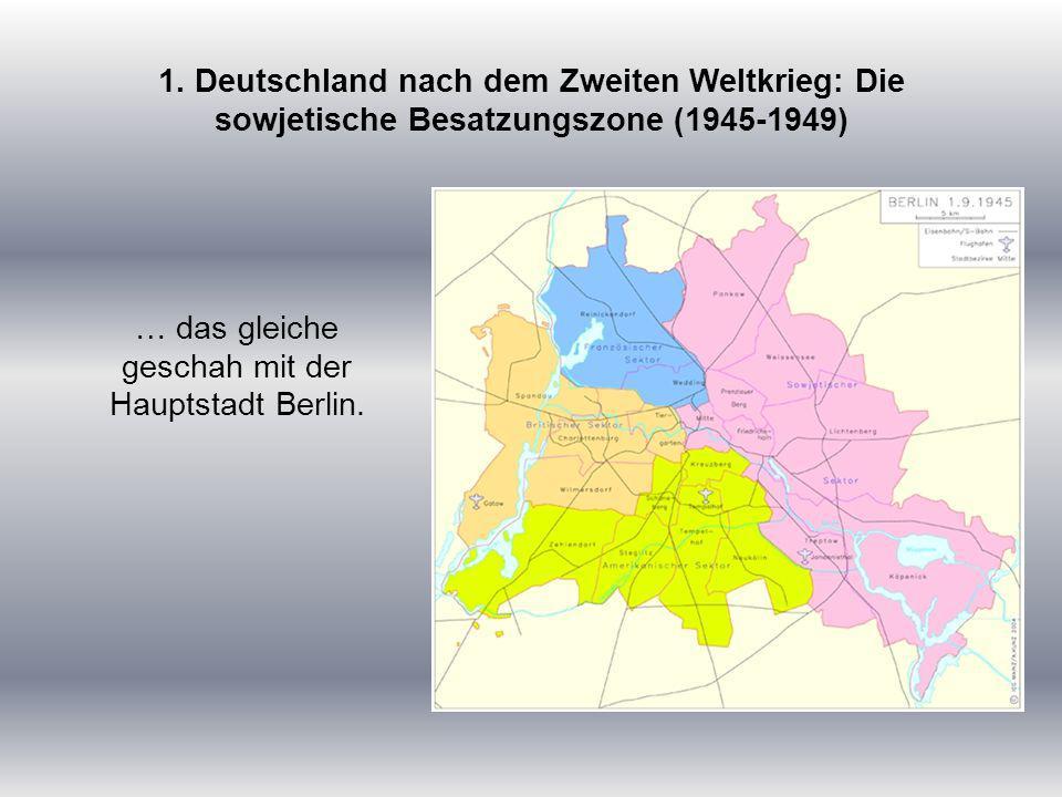 … das gleiche geschah mit der Hauptstadt Berlin.