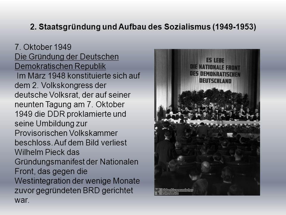 2. Staatsgründung und Aufbau des Sozialismus (1949-1953)