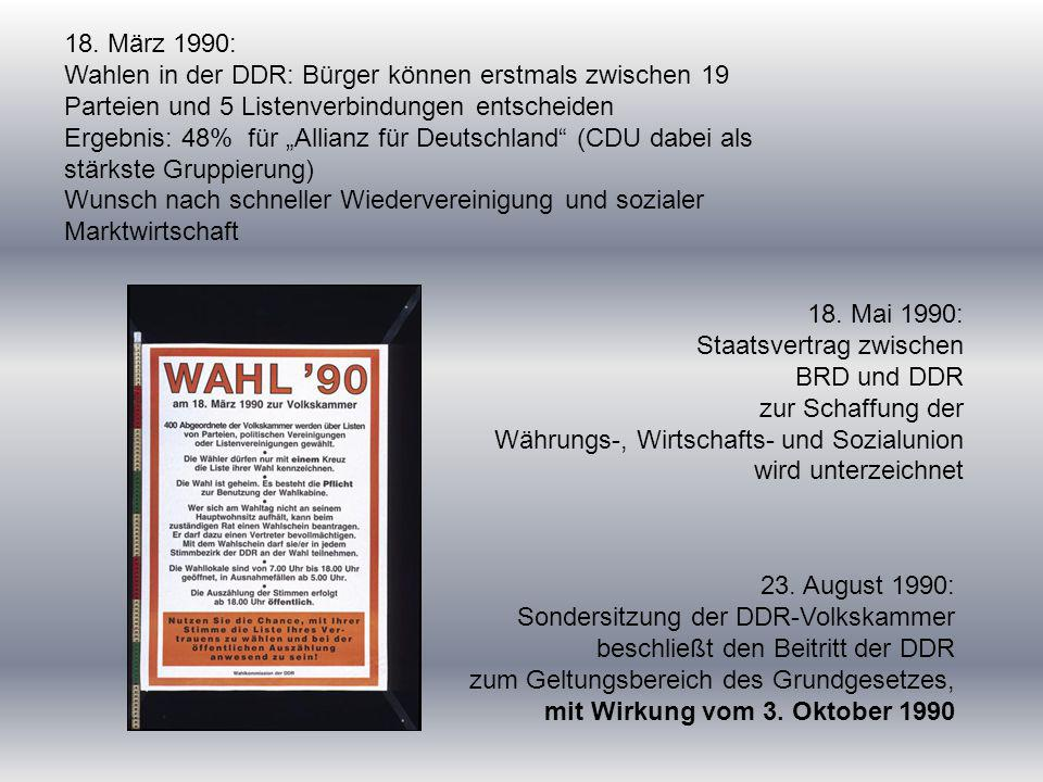 18. März 1990: Wahlen in der DDR: Bürger können erstmals zwischen 19 Parteien und 5 Listenverbindungen entscheiden.