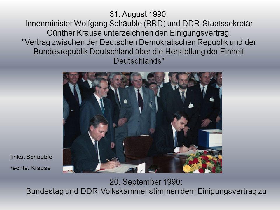 Bundestag und DDR-Volkskammer stimmen dem Einigungsvertrag zu