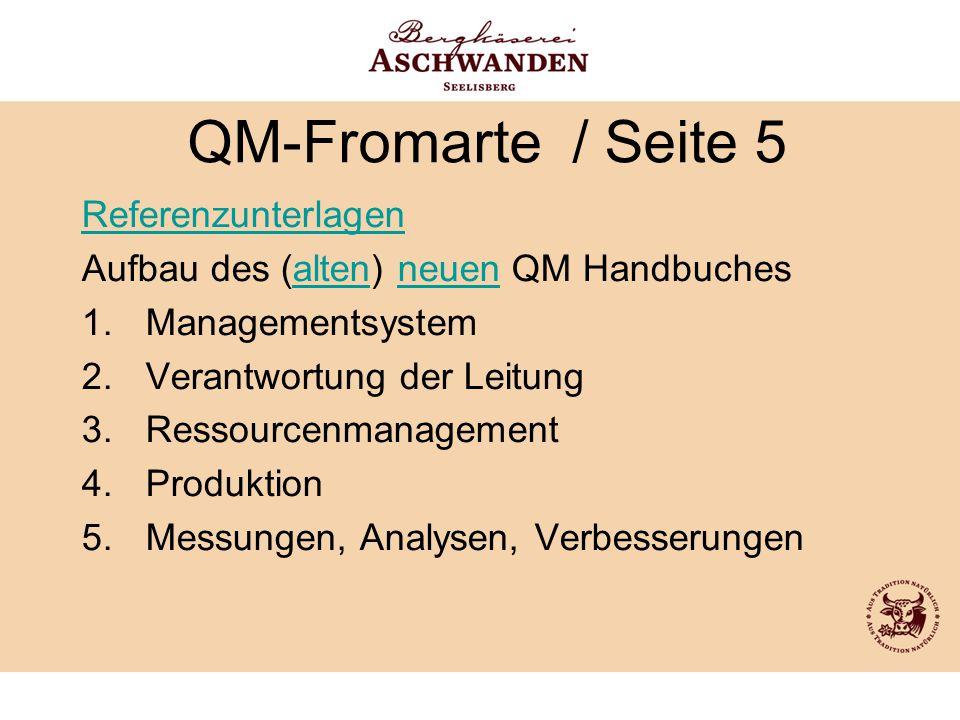 QM-Fromarte / Seite 5 Referenzunterlagen