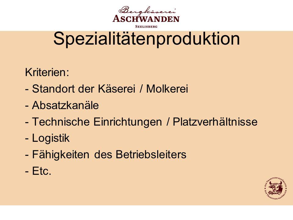 Spezialitätenproduktion