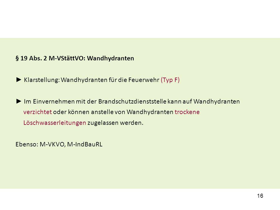 § 19 Abs. 2 M-VStättVO: Wandhydranten
