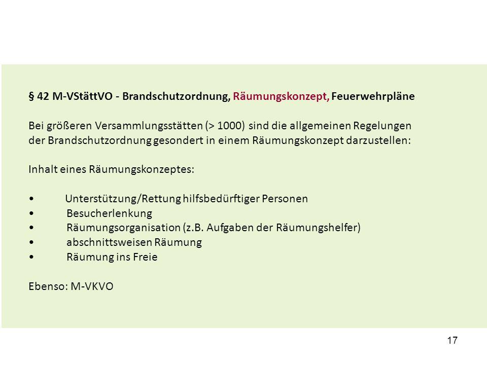 § 42 M-VStättVO - Brandschutzordnung, Räumungskonzept, Feuerwehrpläne
