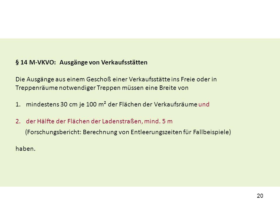 § 14 M-VKVO: Ausgänge von Verkaufsstätten