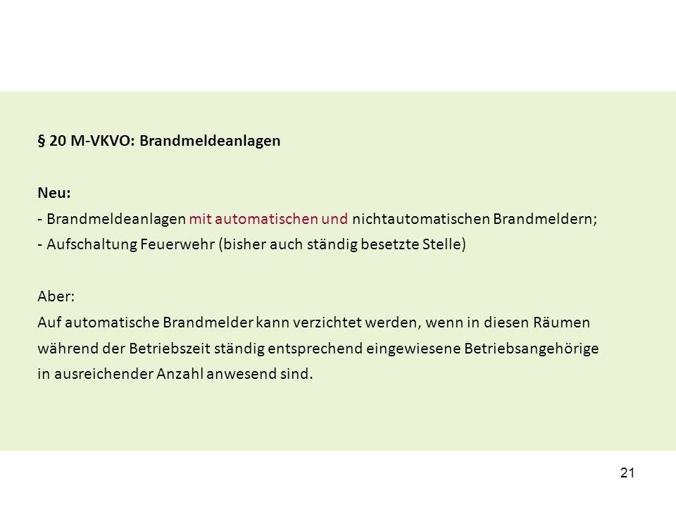 § 20 M-VKVO: Brandmeldeanlagen
