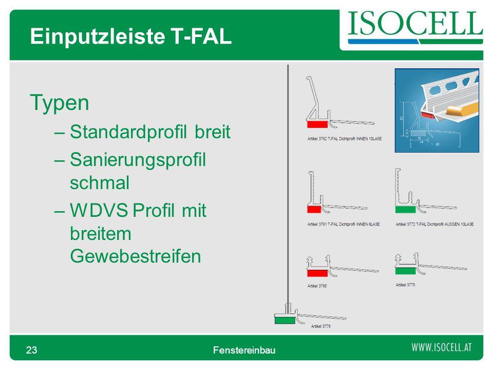 Einputzleiste T-FAL Typen Standardprofil breit Sanierungsprofil schmal