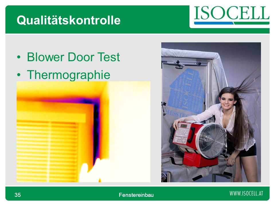 Qualitätskontrolle Blower Door Test Thermographie Fenstereinbau