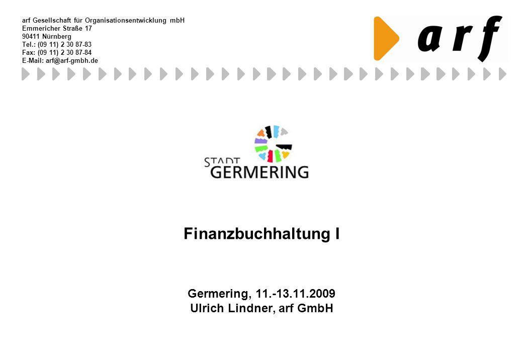 Germering, 11.-13.11.2009 Ulrich Lindner, arf GmbH