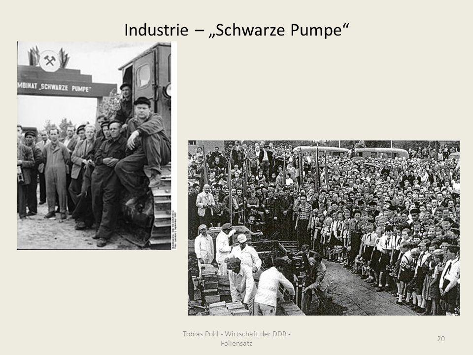 """Industrie – """"Schwarze Pumpe"""
