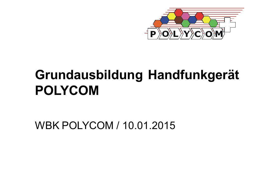 Grundausbildung Handfunkgerät POLYCOM