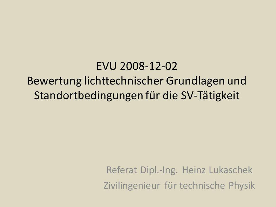 EVU 2008-12-02 Bewertung lichttechnischer Grundlagen und Standortbedingungen für die SV-Tätigkeit