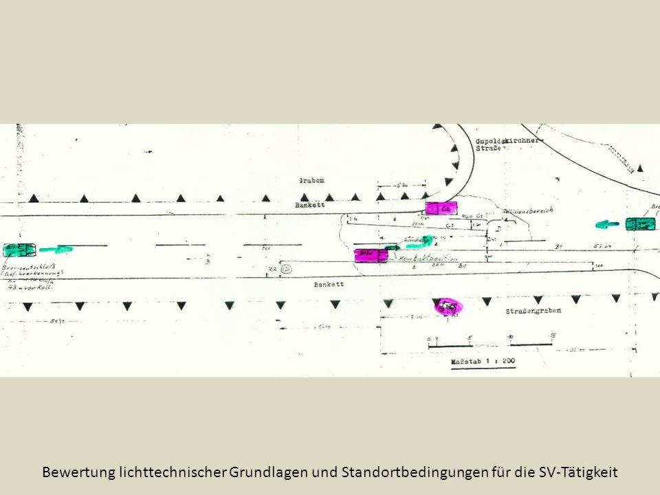 Bewertung lichttechnischer Grundlagen und Standortbedingungen für die SV-Tätigkeit