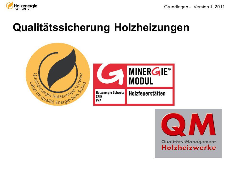 Qualitätssicherung Holzheizungen