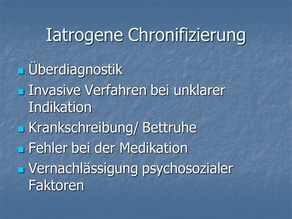 Iatrogene Chronifizierung