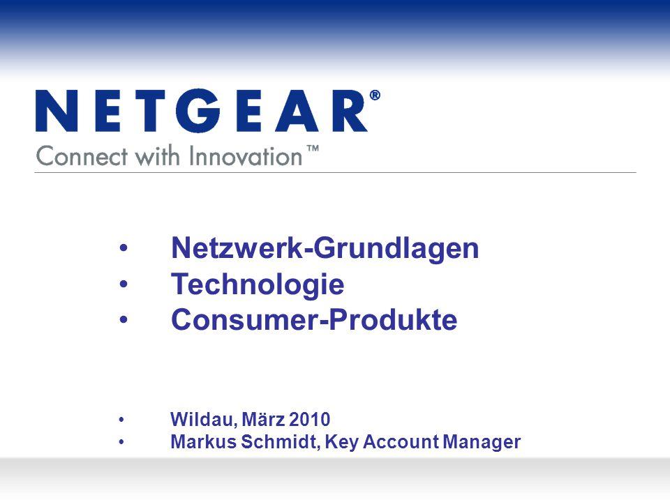 Netzwerk-Grundlagen Technologie Consumer-Produkte Wildau, März 2010