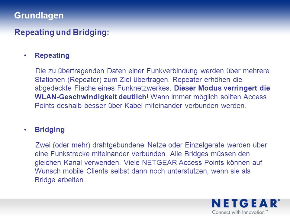 Repeating und Bridging: