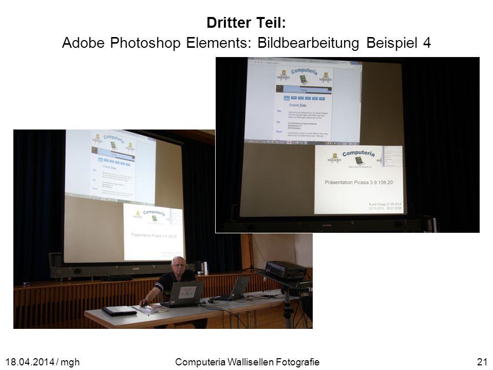 Dritter Teil: Adobe Photoshop Elements: Bildbearbeitung Beispiel 4