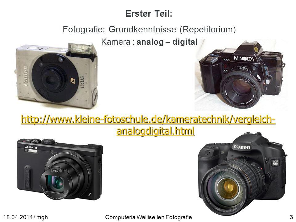 Erster Teil: Fotografie: Grundkenntnisse (Repetitorium) Kamera : analog – digital.