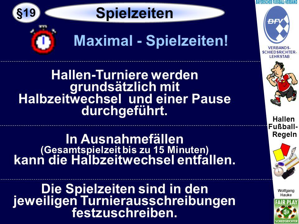 Spielzeiten Maximal - Spielzeiten!