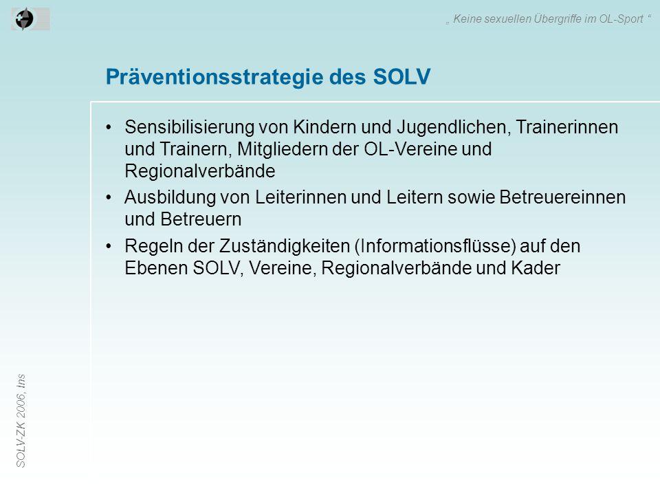 Präventionsstrategie des SOLV