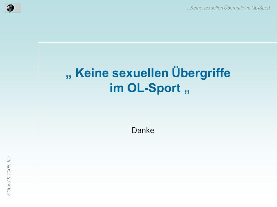 """"""" Keine sexuellen Übergriffe im OL-Sport """""""