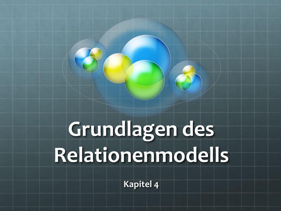 Grundlagen des Relationenmodells