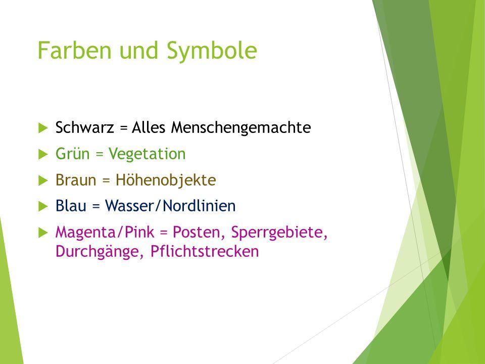 Farben und Symbole Schwarz = Alles Menschengemachte Grün = Vegetation