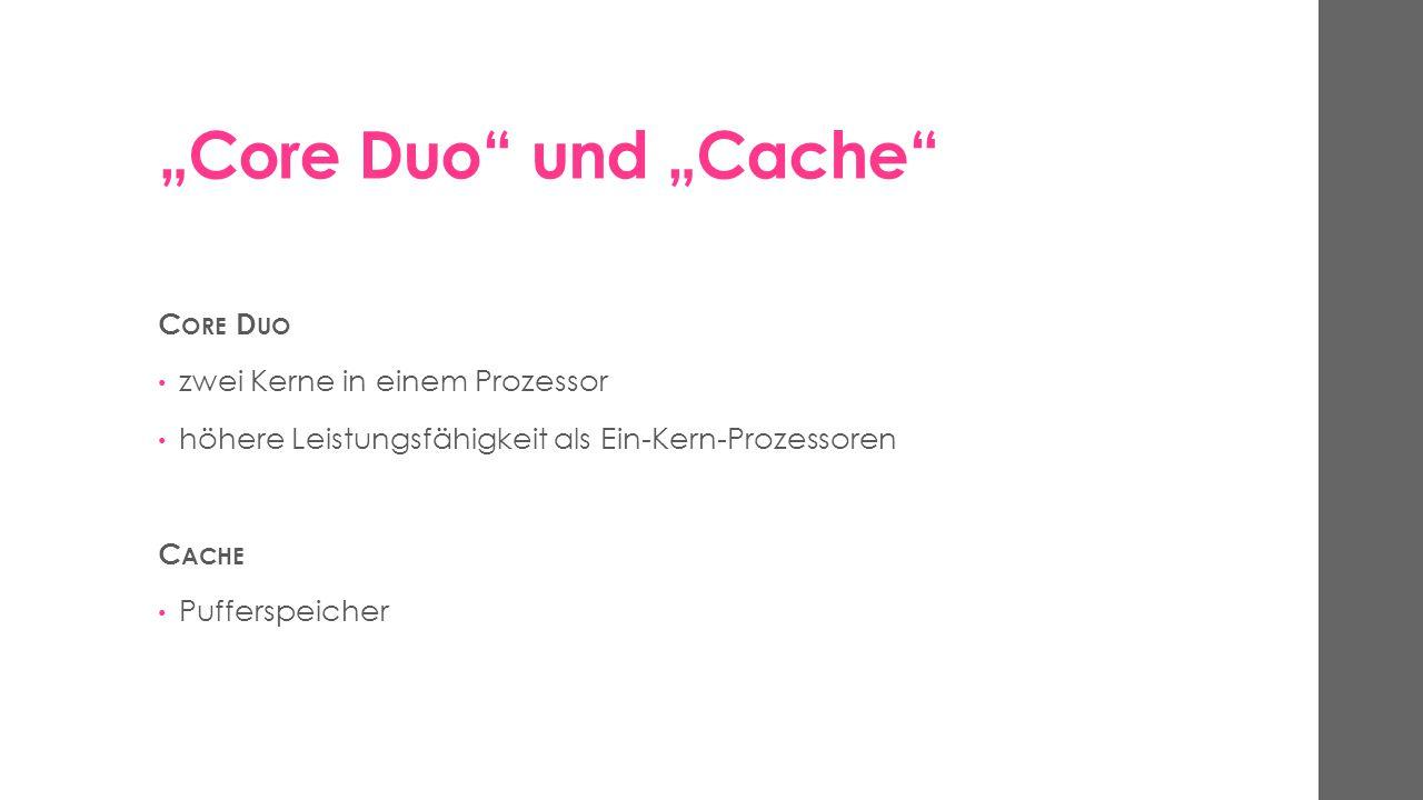 """""""Core Duo und """"Cache Core Duo zwei Kerne in einem Prozessor"""