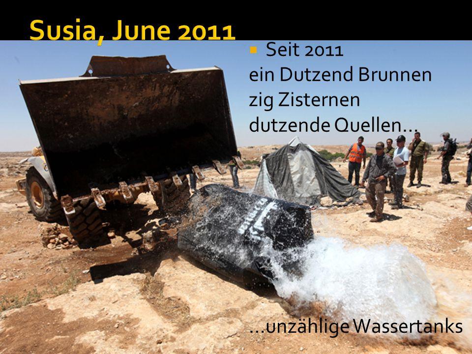 Susia, June 2011 Seit 2011 ein Dutzend Brunnen zig Zisternen