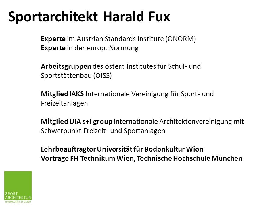 Sportarchitekt Harald Fux