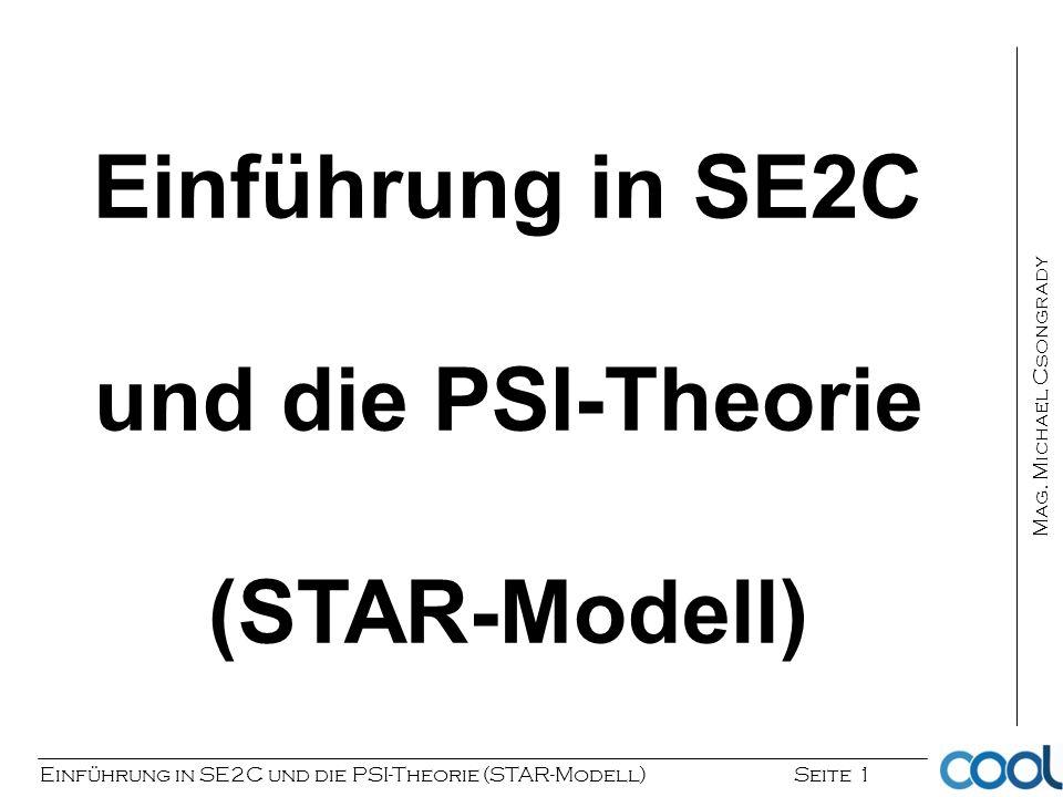 Einführung in SE2C und die PSI-Theorie (STAR-Modell)