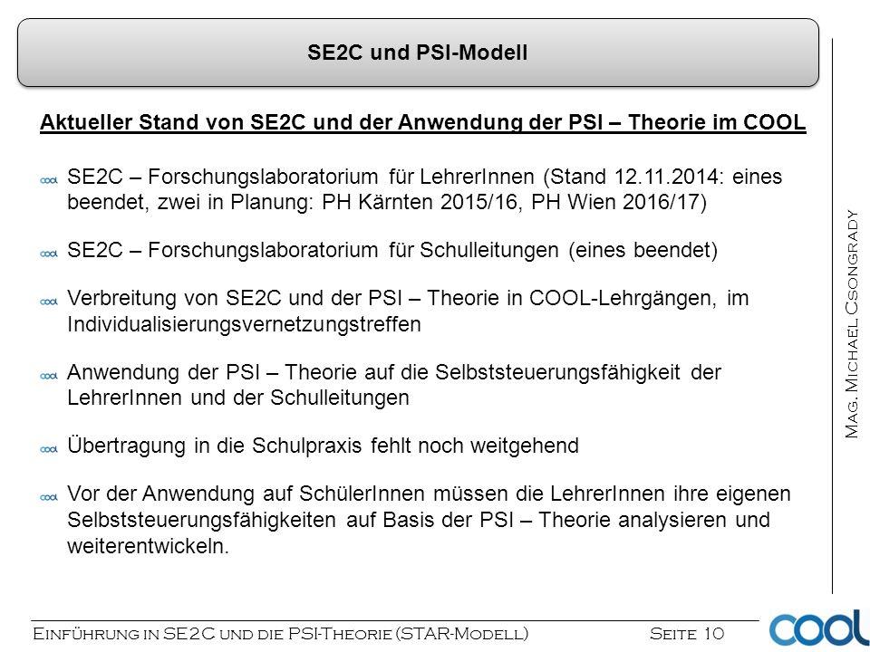 SE2C und PSI-Modell Aktueller Stand von SE2C und der Anwendung der PSI – Theorie im COOL.