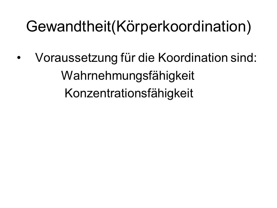 Gewandtheit(Körperkoordination)
