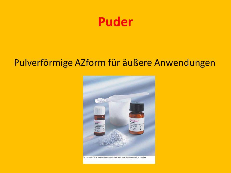 Puder Pulverförmige AZform für äußere Anwendungen