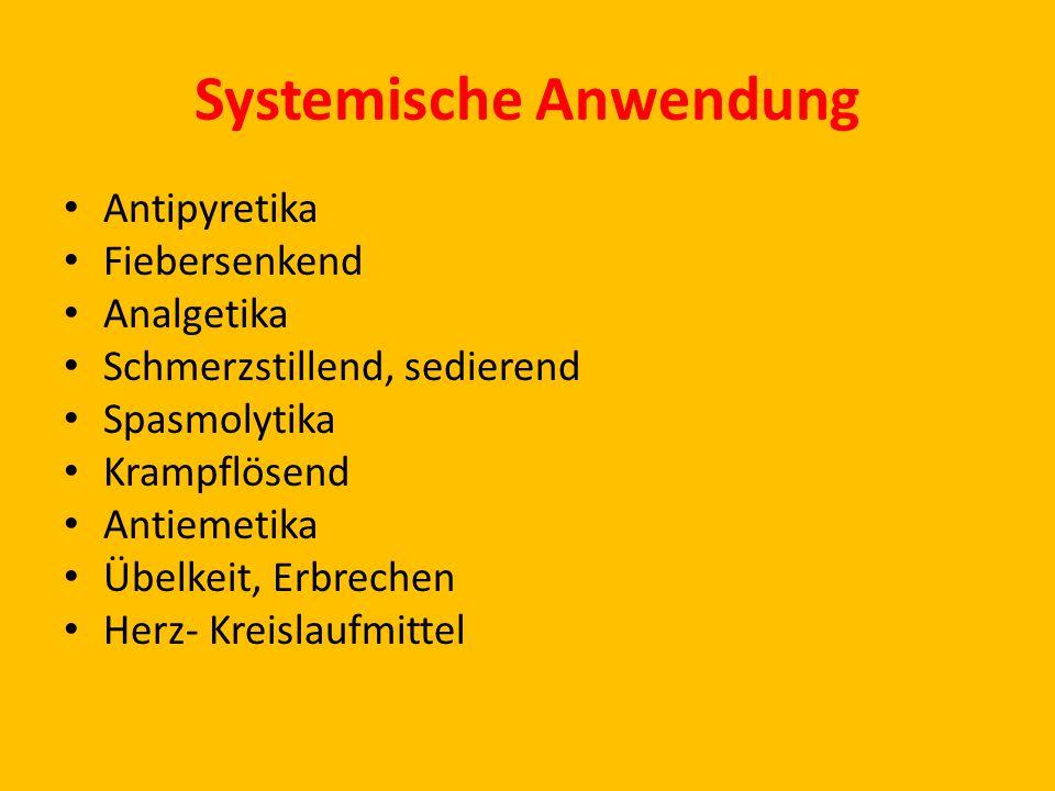 Systemische Anwendung