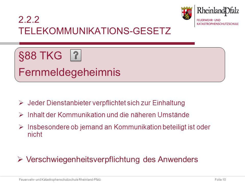 2.2.2 Telekommunikations-Gesetz