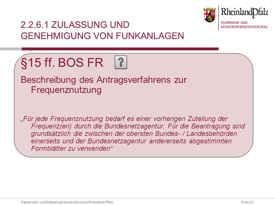 2.2.6.1 Zulassung und genehmigung von funkanlagen