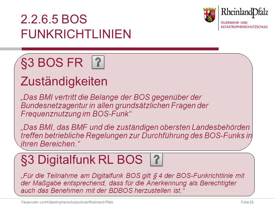 2.2.6.5 BOS Funkrichtlinien §3 BOS FR Zuständigkeiten
