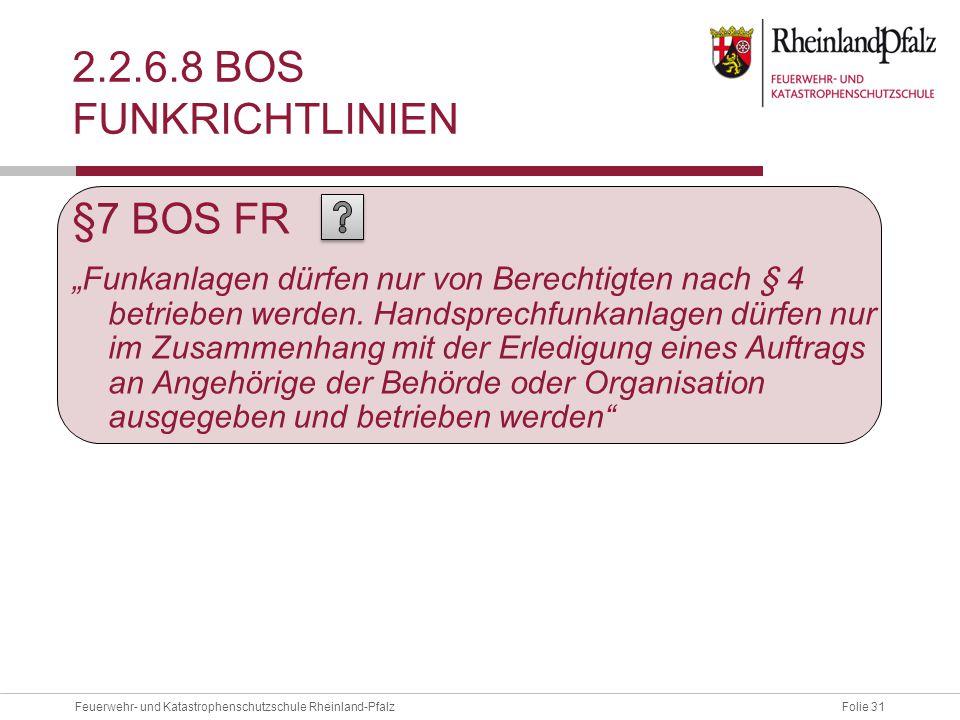 2.2.6.8 BOS Funkrichtlinien §7 BOS FR