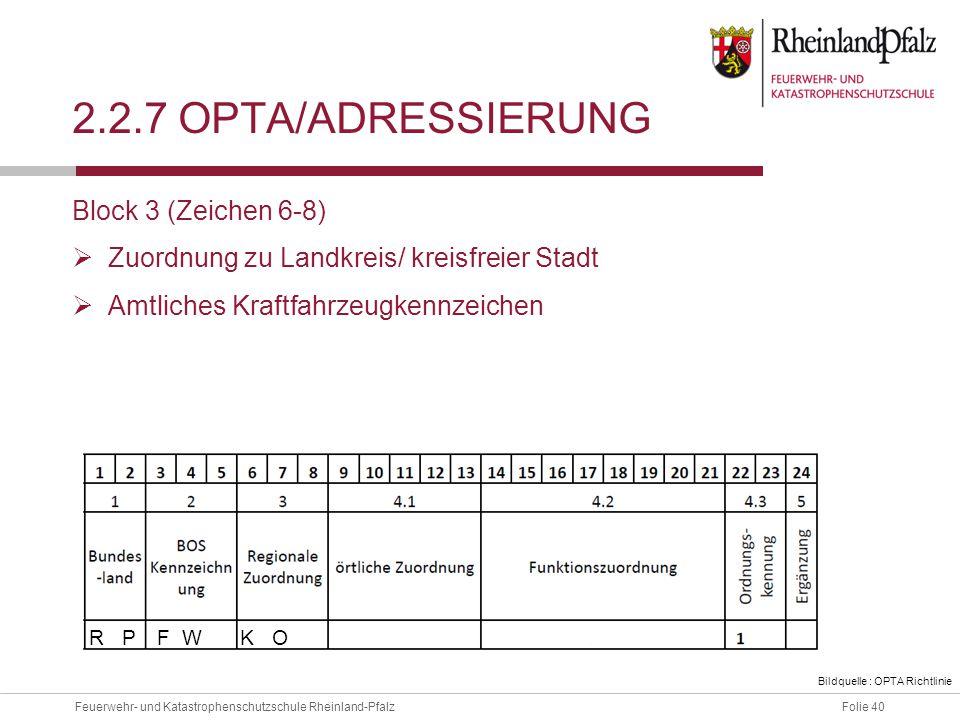 2.2.7 OPTA/ADressierung Block 3 (Zeichen 6-8)
