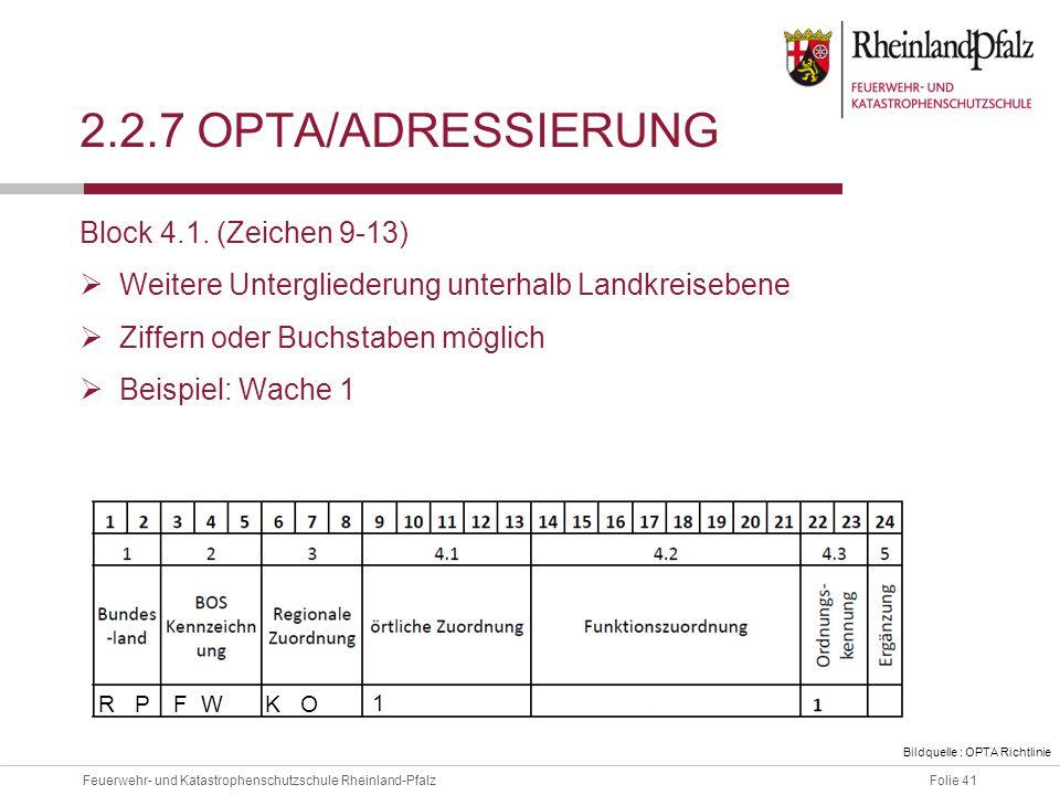 2.2.7 OPTA/ADressierung Block 4.1. (Zeichen 9-13)
