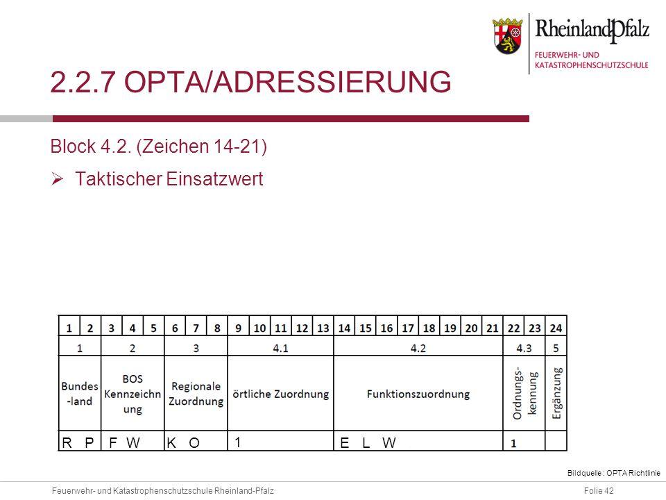 2.2.7 OPTA/ADressierung Block 4.2. (Zeichen 14-21)