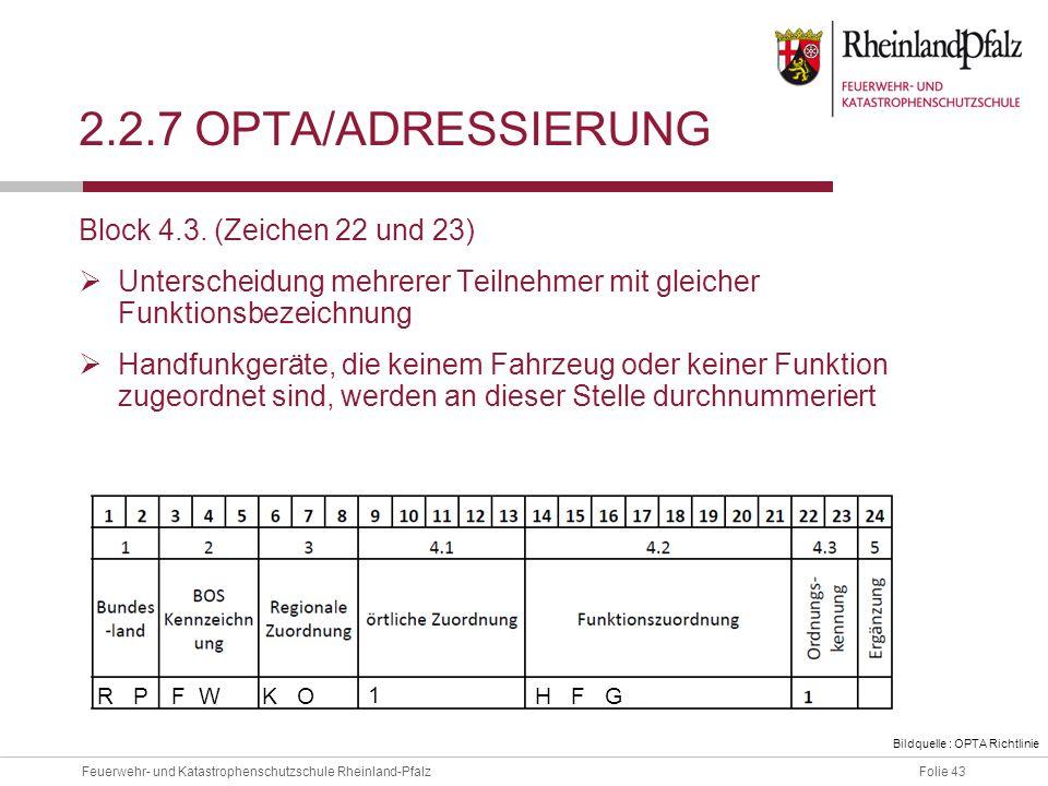 2.2.7 OPTA/ADressierung Block 4.3. (Zeichen 22 und 23)