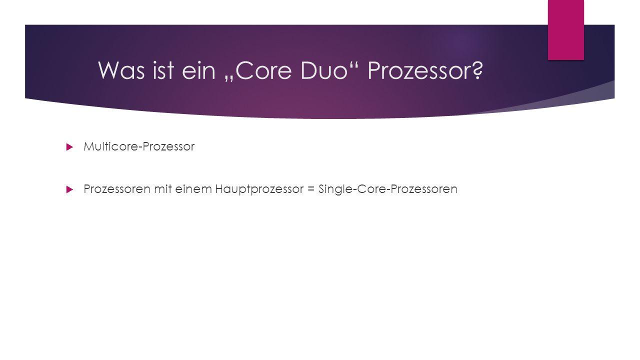 """Was ist ein """"Core Duo Prozessor"""