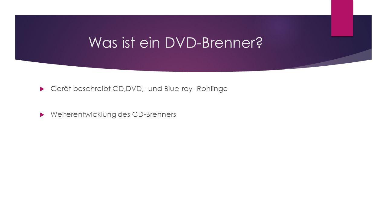Was ist ein DVD-Brenner
