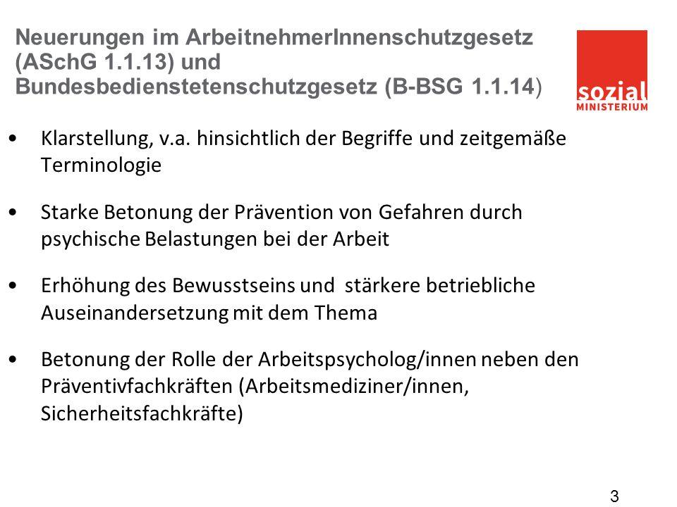Neuerungen im ArbeitnehmerInnenschutzgesetz (ASchG 1. 1