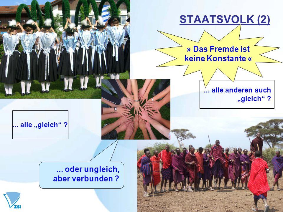 STAATSVOLK (2) » Das Fremde ist keine Konstante « ... oder ungleich,