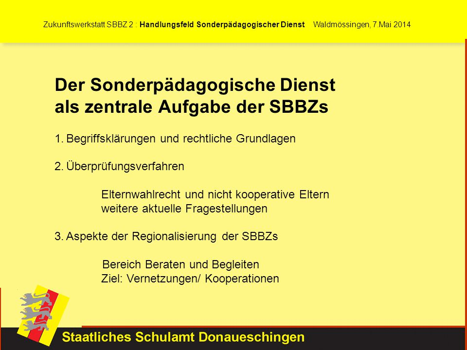 Der Sonderpädagogische Dienst als zentrale Aufgabe der SBBZs