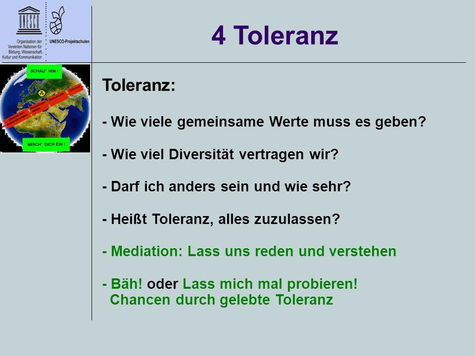 4 Toleranz Toleranz: - Wie viele gemeinsame Werte muss es geben